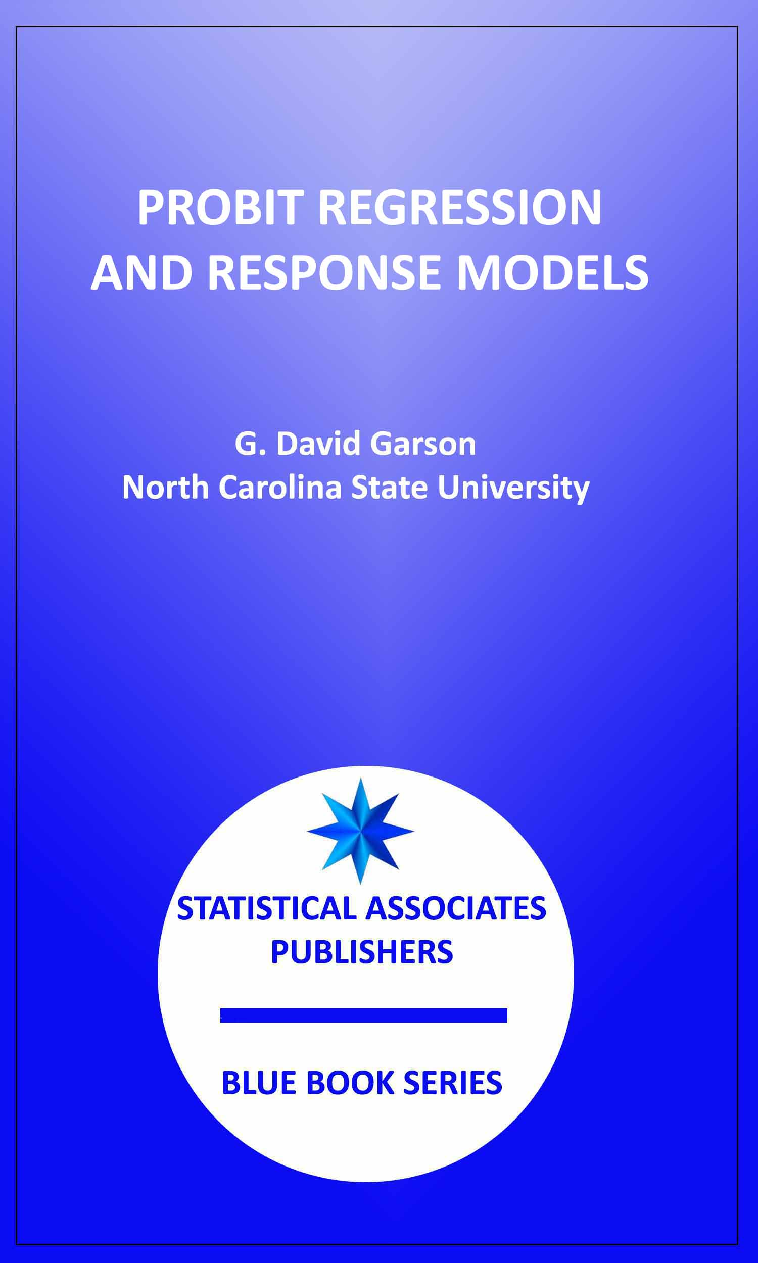 Probit Regression and Response Models